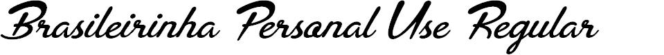 Preview image for Brasileirinha Personal Use Regular Font