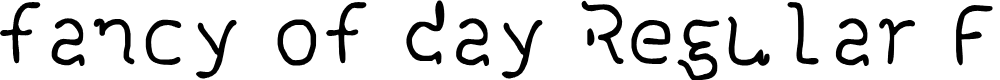 Preview image for fancy of day Regular Fonty Font
