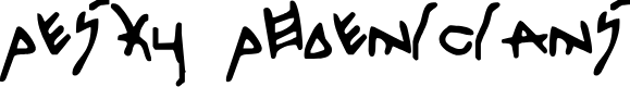 Preview image for Pesky Phoenicians Font