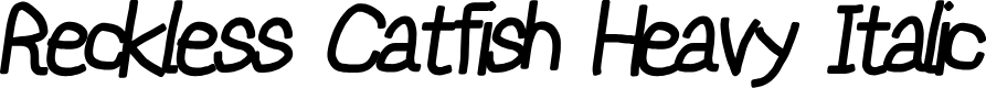 Preview image for Reckless Catfish Heavy Italic