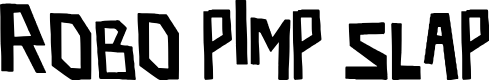 Preview image for robo pimp slap Font