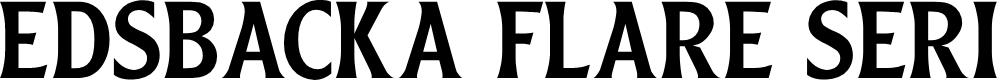 Preview image for Edsbacka Flare Serif Regular Font