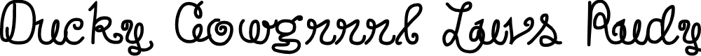 Preview image for DuckyCowgrrrlLuvsRudyCowboy Font