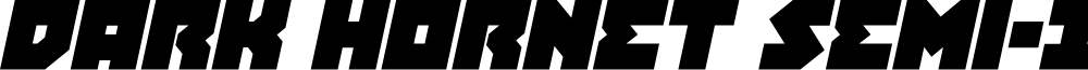 Dark Hornet Semi-Italic