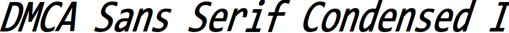 DMCA Sans Serif Condensed Italic
