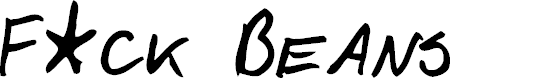 Preview image for F*ck Beans Font