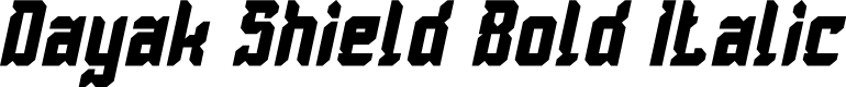 Preview image for Dayak Shield Bold Italic