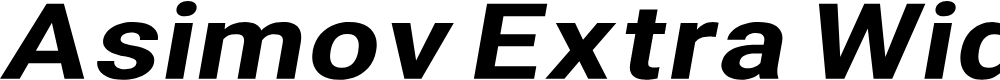 Preview image for Asimov Extra Wide Italic