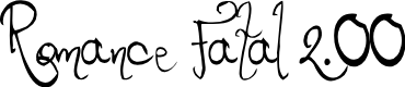 Preview image for Romance Fatal 2.00 Font