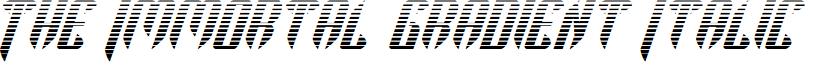 The Immortal Gradient Italic