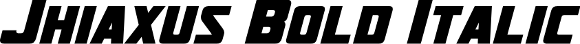 Jhiaxus Bold Italic