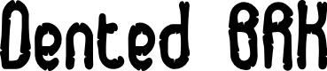 Preview image for Dented BRK Font