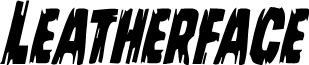 Leatherface Condensed Italic