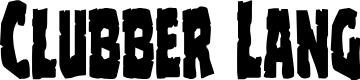 Preview image for Clubber Lang Regular Font