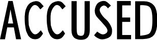 Preview image for ACCUSED Font