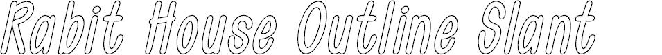 Preview image for Rabit House Outline Slant Font