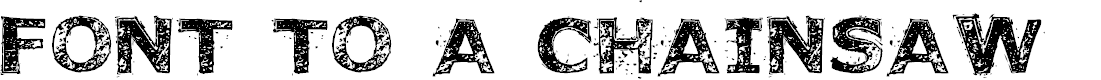 Preview image for FonttoaChainsaw Font