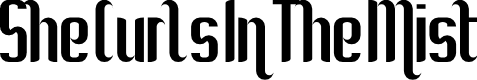 Preview image for She Curls In The Mist Regular Font