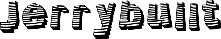 Preview image for Jerrybuilt Font