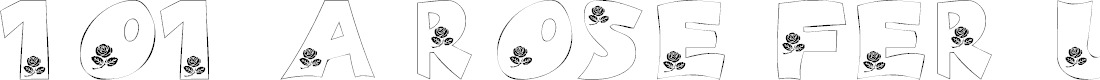 Preview image for 101! A Rose fer U