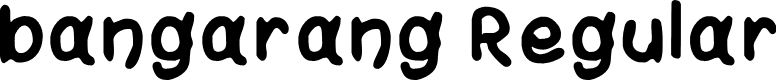 Preview image for bangarang Regular Font