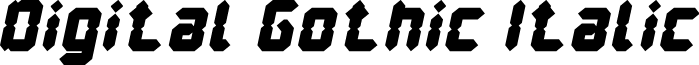 Digital Gothic Italic