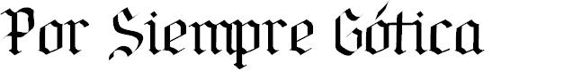 Preview image for Por Siempre Gótica Font