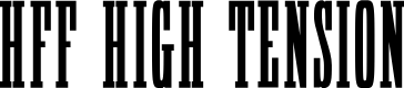 Preview image for HFF High Tension Font