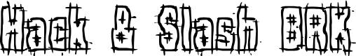 Preview image for Hack & Slash BRK Font