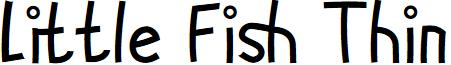 Little Fish Thin