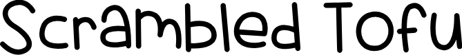 Preview image for Scrambled Tofu Font