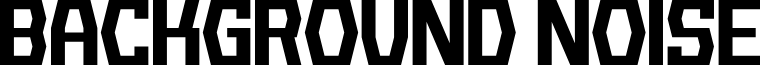 Background Noise font