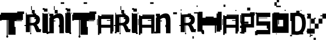Preview image for Trinitarian Rhapsody Font