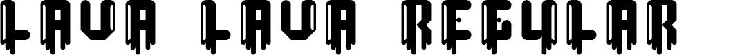 Preview image for lava lava Regular Font