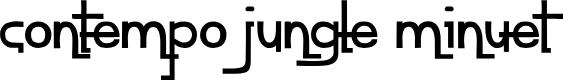 Preview image for contempo jungle minuet Font