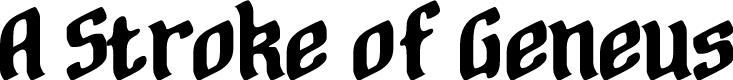 Preview image for A Stroke of Geneus2 Font