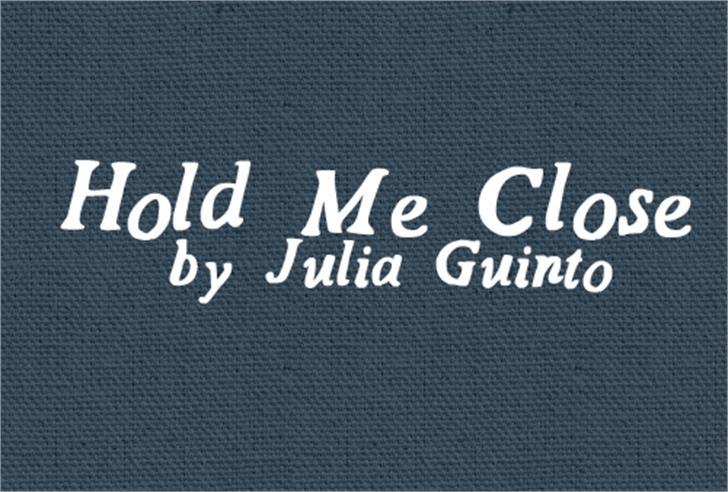 HoldMeClose Font font design